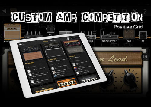 Positive Grid Custom Amp Competition