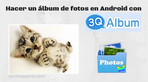 Presentación Hacer un album de fotos Android