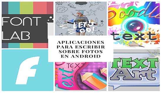 Aplicaciones para escribir sobre fotos en Android